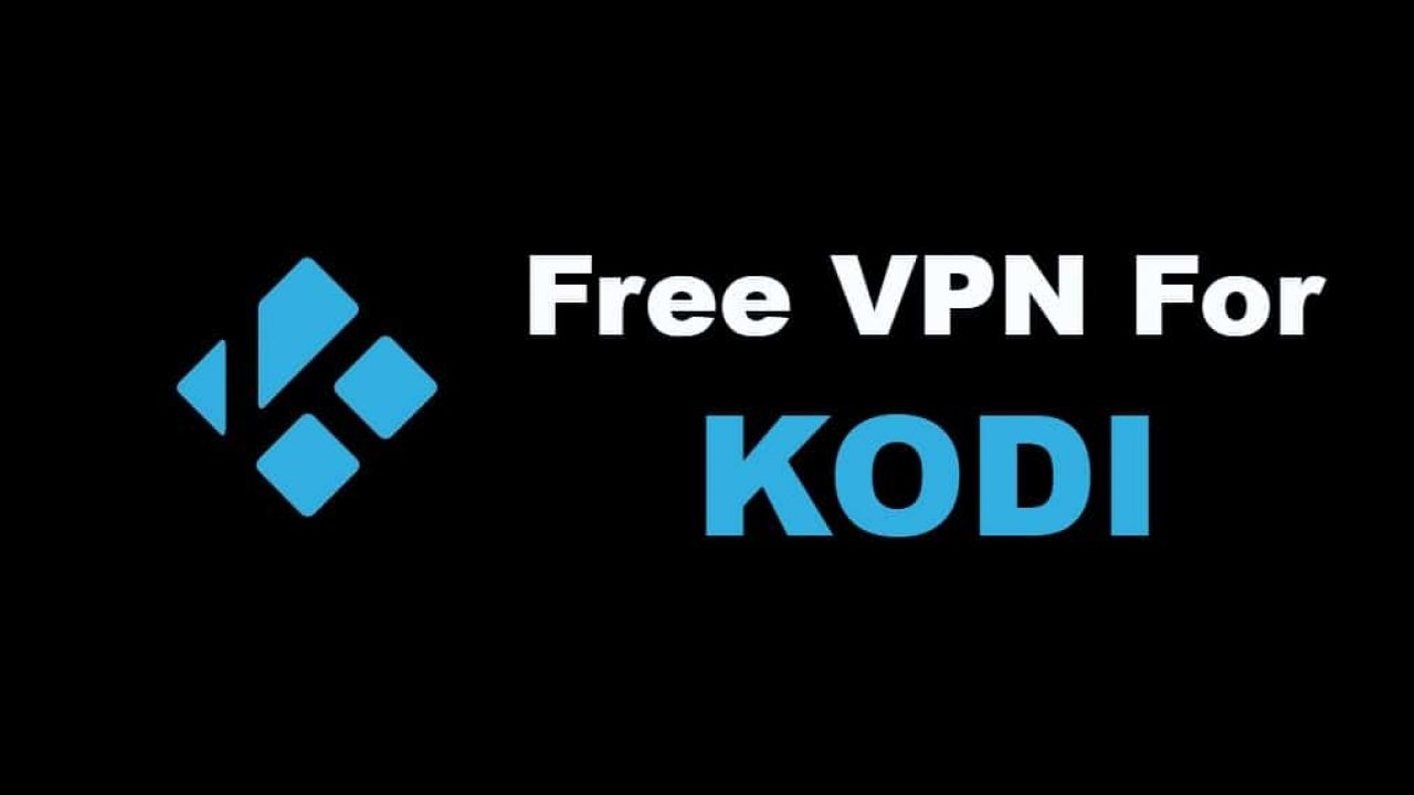 Free VPN for Kodi