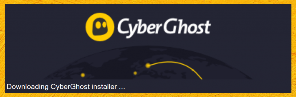 CyberGhost VPN installer